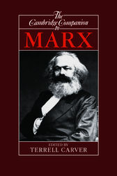 The Cambridge Companion to Marx by Terrell Carver