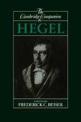 The Cambridge Companion to Hegel by Frederick C. Beiser