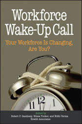 Workforce Wake-Up Call by Robert Gandossy