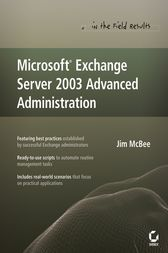 Microsoft Exchange Server 2003 Advanced Administration by Jim McBee