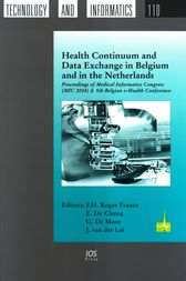 Health Continuum and Data Exchange in Belgium and in the Netherlands by F.H. Roger France