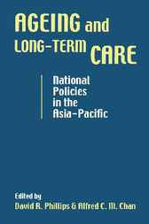 Ageing and Long-Term Care by David R. Phillips