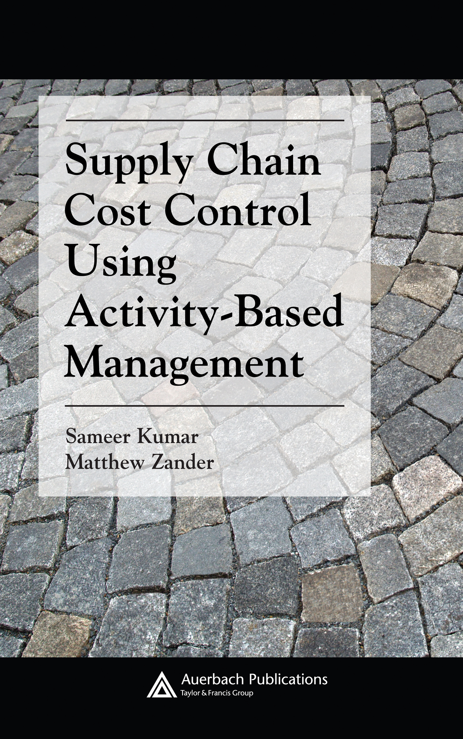 Download Ebook Supply Chain Cost Control Using Activity-Based Management by Matthew Zander Pdf