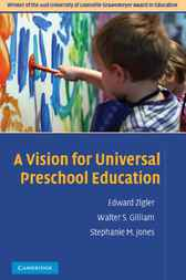 A Vision for Universal Preschool Education by Edward Zigler