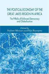 The Political Economy of the Great Lakes Region in Africa by Stefaan Marysse