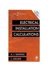 Electrical Installation Calculations Volume 2 by A.J. Watkins