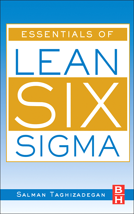 Download Ebook Essentials of Lean Six Sigma by Salman Taghizadegan Pdf