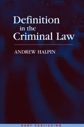 Definition in the Criminal Law by Andrew Halpin