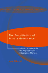 The Constitution of Private Governance by Harm Schepel