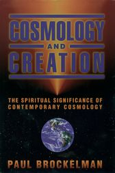 Cosmology and Creation by Paul Brockelman