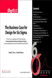 Business Case for Design for Six Sigma (Digital Short Cut) The by Randy C. Perry