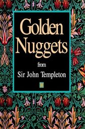 Golden Nuggets by John Marks Templeton