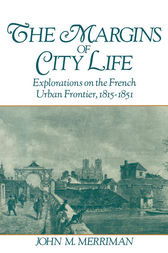 The Margins of City Life by John M. Merriman