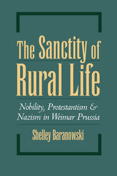 The Sanctity of Rural Life by Shelley Baranowski