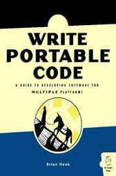 Write Portable Code by Brian Hook