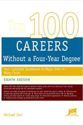 Top 100 Careers Without a Four-Year Degree by Farr