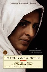In the Name of Honor by Mukhtar Mai