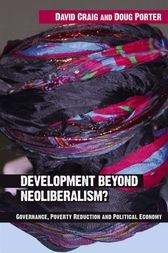 Development Beyond Neoliberalism? by David Alan Craig