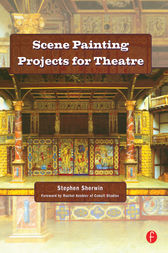 Scene Painting Projects for Theatre by Stephen G. Sherwin