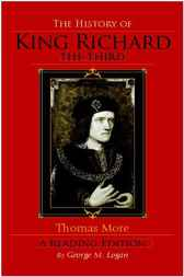 The History of King Richard the Third by George M. Logan