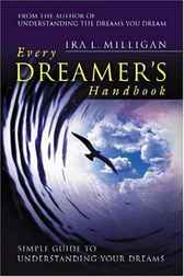 Understanding the Dreams You Dream, Vol. 2 by Ira L. Milligan