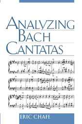 Analyzing Bach Cantatas by Eric T. Chafe