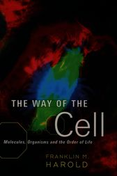 The Way of the Cell by Franklin M. Harold
