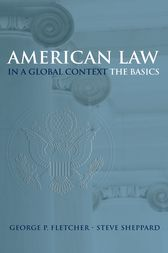 American Law in a Global Context by George P. Fletcher