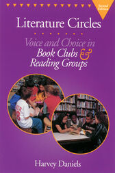 Literature Circles, second edition by Harvey Daniels