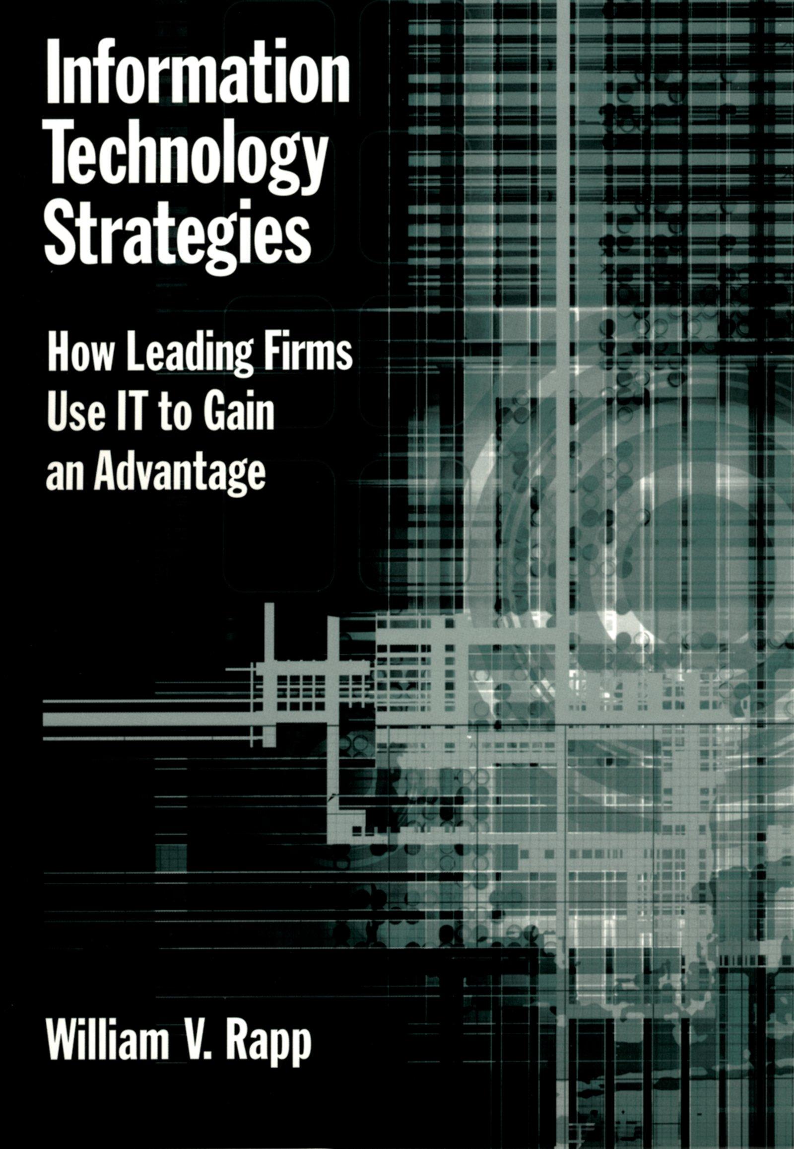 Download Ebook Information Technology Strategies by William V. Rapp Pdf