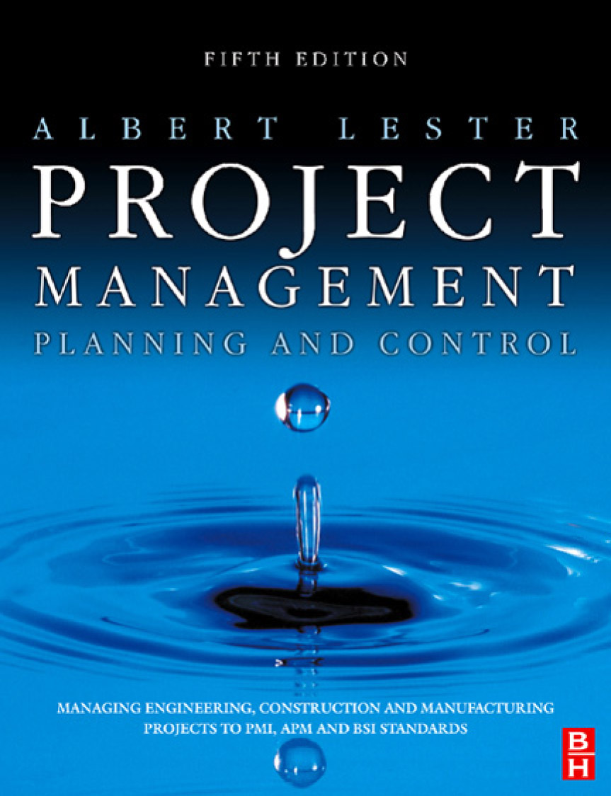Download Ebook Project Management, Planning and Control (5th ed.) by Albert Lester Pdf
