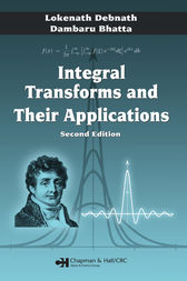 Integral Transforms and Their Applications, Second Edition by Lokenath Debnath