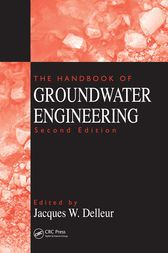 The Handbook of Groundwater Engineering, Second Edition by Jacques W. Delleur