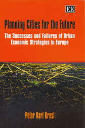 Download Ebook Planning Cities for the Future by P.K. Kresl Pdf