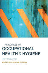Principles of Occupational Health and Hygiene by Cherilyn Tillman