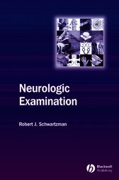 Neurologic Examination by Robert Schwartzman