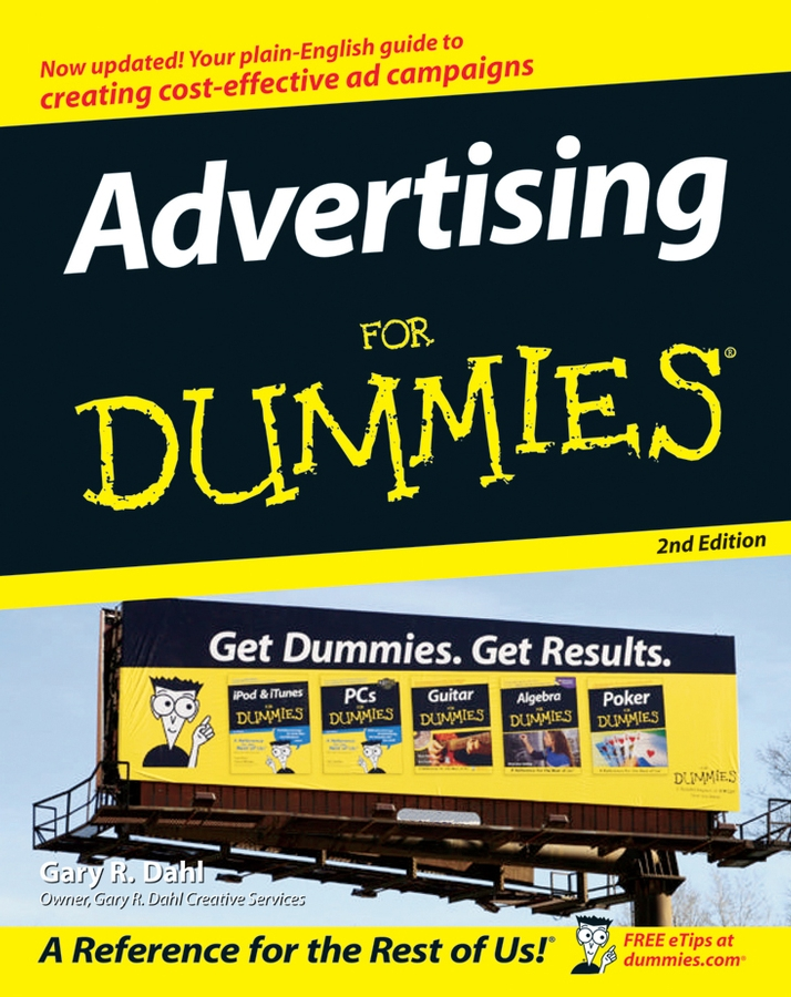 Download Ebook Advertising For Dummies (2nd ed.) by Gary Dahl Pdf