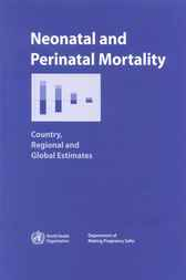 Neonatal and Perinatal Mortality by World Health Organization