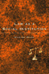 Law as a Social Institution by Hamish Ross