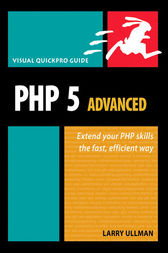 PHP 5 Advanced by Larry Ullman