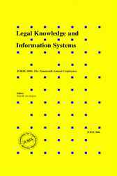 Legal Knowledge and Information Systems by T.M. van Engers