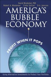 America's Bubble Economy by David Wiedemer