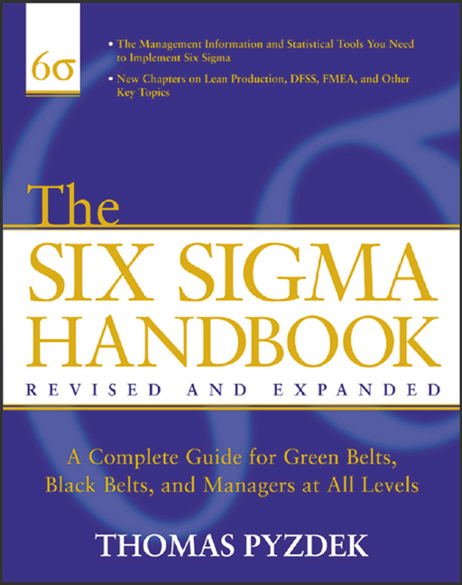 Download Ebook The Six Sigma Handbook, Revised and Expanded (2nd ed.) by Thomas Pyzdek Pdf