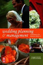 Wedding Planning and Management by Maggie Daniels