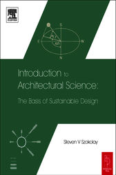 Introduction to Architectural Science by Steven Szokolay