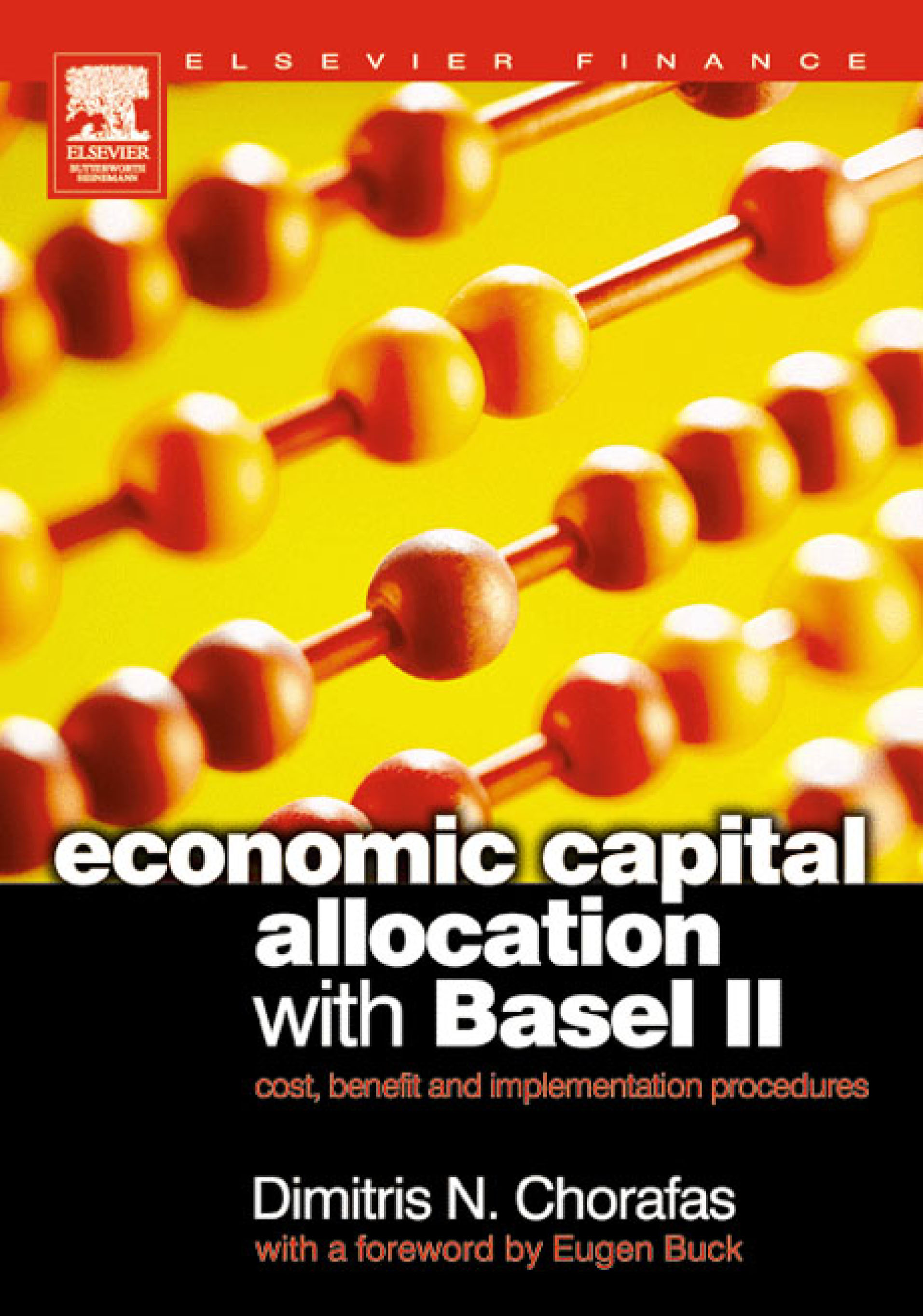 Download Ebook Economic Capital Allocation with Basel II by Dimitris N. Chorafas Pdf