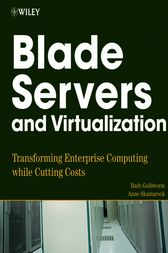 Blade Servers and Virtualization by Barb Goldworm