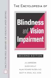 The Encyclopedia of Blindness and Vision Impairment by Jill Sardegna
