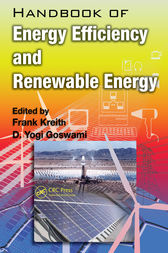 Handbook of Energy Efficiency and Renewable Energy by D. Yogi Goswami