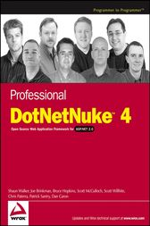 Professional DotNetNuke 4 by Shaun Walker